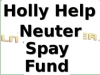 Holly Help Neuter Spay Fund